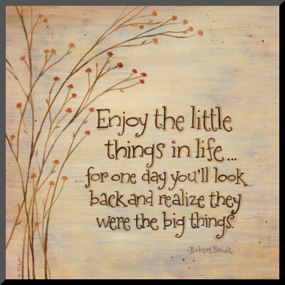 enjoy-the-lttle-things-in-life
